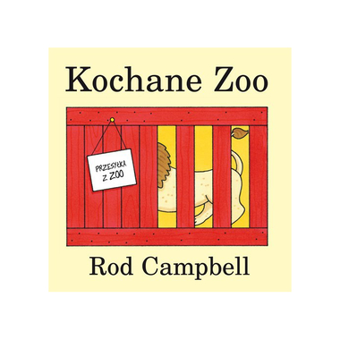 Kochane Zoo! - Rod Campbell